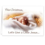 Give a Little Jeasus Non Personalized Christmas Card Set of 20