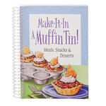 Make It In a Muffin Tin Cookbook