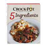 Crock-Pot® 5 Ingredients or Less Cookbook