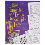 Take Time Out and Enjoy the Simple Life Puzzle Book