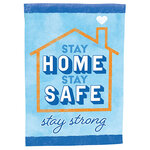 Stay Home, Stay Safe Garden Flag